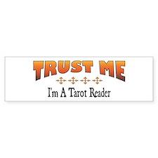 Trust Tarot Reader Bumper Bumper Sticker