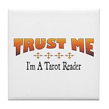 Trust Tarot Reader Tile Coaster