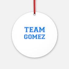 TEAM GOMEZ Ornament (Round)