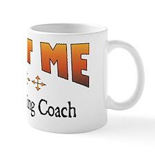 Trust Swimming Coach Mug