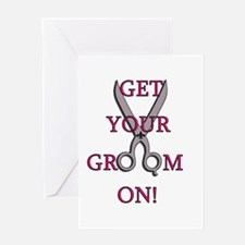 Get Your Groom On! Greeting Cards