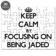 Keep Calm by focusing on Being Jaded Puzzle