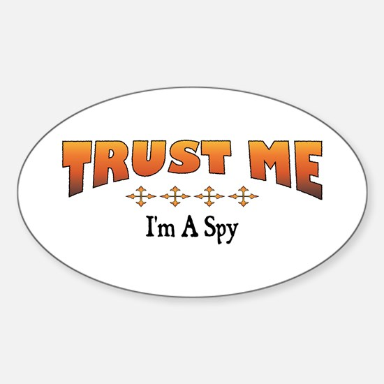 Trust Spy Oval Decal