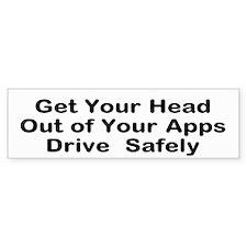 Get Your Head Out Of Apps (bumper) Bumper Bumper Sticker