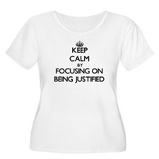 Keep Calm by focusing on Being J Plus Size T-Shirt