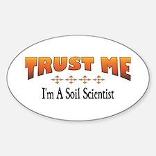 Trust Soil Scientist Oval Decal