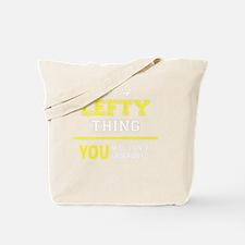Funny Lefty Tote Bag