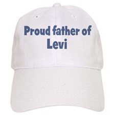 Proud father of Levi Baseball Cap