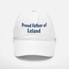 Proud father of Leland Baseball Baseball Cap