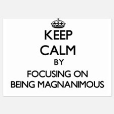 Keep Calm by focusing on Being Magnani Invitations