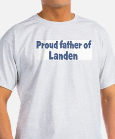 Proud father of Landen T-Shirt