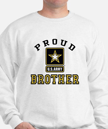 Proud U.S. Army Brother Sweatshirt