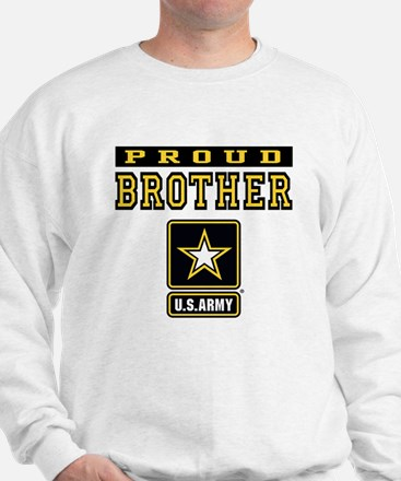 Proud Brother U.S. Army Sweatshirt