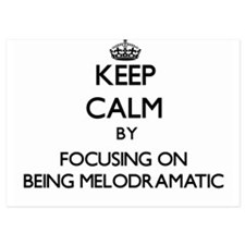 Keep Calm by focusing on Being Melodra Invitations