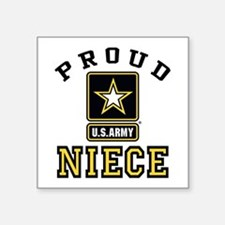 "Proud Niece U.S. Army Square Sticker 3"" x 3"""