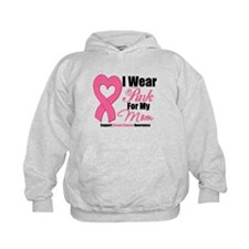 I Wear Pink For My Mommy Hoodie