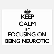 Keep Calm by focusing on Being Neuroti Invitations