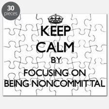 Keep Calm by focusing on Being Noncommittal Puzzle