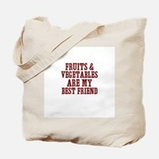 fruits & vegetables are my be Tote Bag