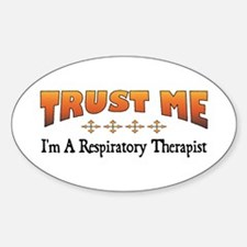 Trust Respiratory Therapist Oval Decal
