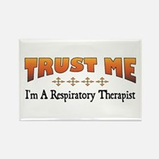 Trust Respiratory Therapist Rectangle Magnet