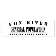 General Population - Fox River Bumper Bumper Sticker