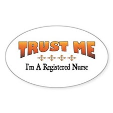 Trust Registered Nurse Oval Decal