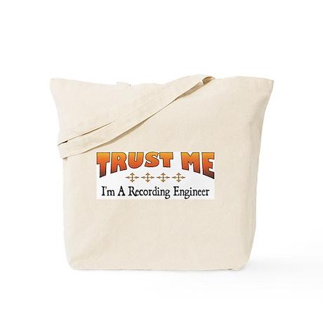 Trust Recording Engineer Tote Bag