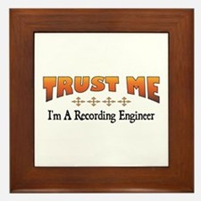 Trust Recording Engineer Framed Tile