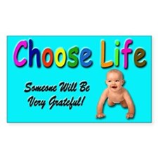 Choose Life Rectangle Sticker for Pro Life