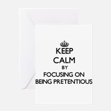 Keep Calm by focusing on Being Pret Greeting Cards