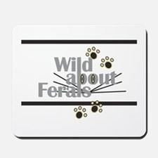 Wild about Feral Cats Mousepad
