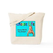 Choose Life Tote Bag for Pro Life Advocates