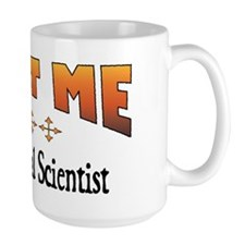 Trust Political Scientist Mug
