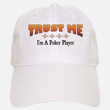 Trust Poker Player Baseball Baseball Cap