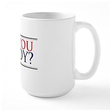Are You Ready Mug