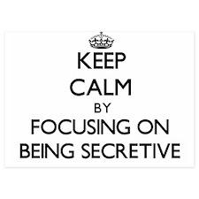 Keep Calm by focusing on Being Secreti Invitations