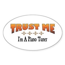 Trust Piano Tuner Oval Decal
