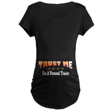 Trust Personal Trainer Maternity Dark T-Shirt