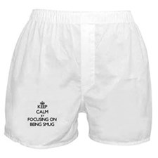 Keep Calm by focusing on Being Smug Boxer Shorts