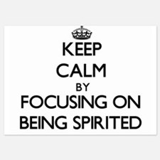 Keep Calm by focusing on Being Spirite Invitations