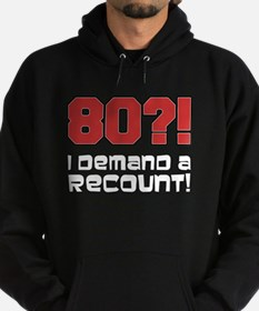 80 Demand A Recount Hoodie