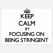 Keep Calm by focusing on Being Stringe Invitations