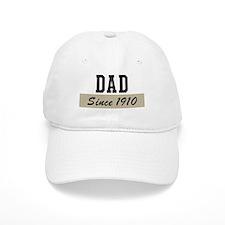 Dad since 1910 (brown) Baseball Cap
