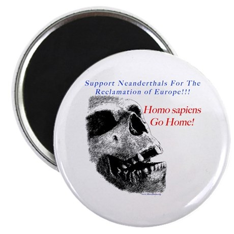 """Neanderthals for the reclamation of Europe 2.25"""" M"""