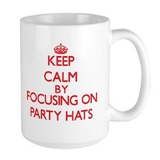 Keep Calm by focusing on Party Hats Mugs