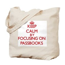 Keep Calm by focusing on Passbooks Tote Bag