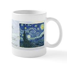 I paint my dream Van Gogh Mug