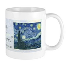 I paint my dream Van Gogh Small Mugs