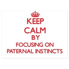 Keep Calm by focusing on Paternal Inst Invitations